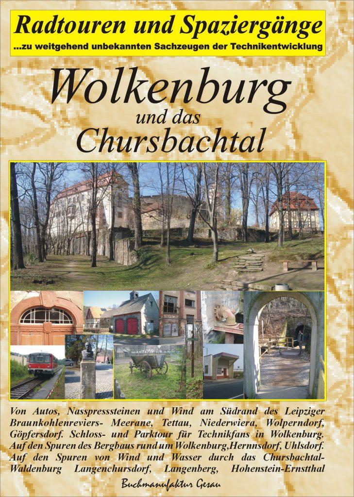 Wolkenburg und Chursbachtal, Sachsen