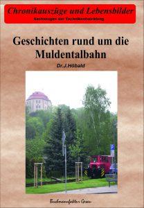 Geschichten rund um die Muldentalbahn