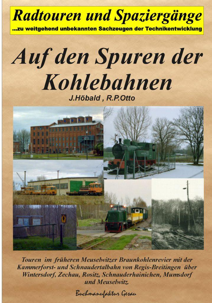 Auf den Spuren der Kohlebahnen, Sachsen