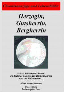 Herzogin, Gutsherrin, Bergherrin